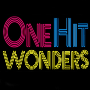 One Hit Wonders, Greatest one-hit wonders of all time, one-hit wonders,