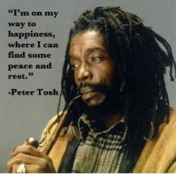 Peter Tosh Quote